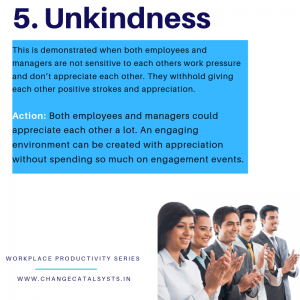 Unkindness at the workplace-Change Catalysts